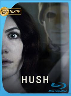 Hush (2016) Latino [1080p] [Google Drive] Onix