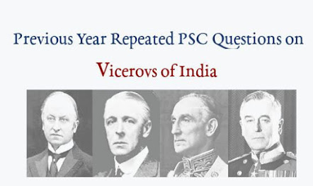 Previous Year Repeated PSC Questions on Viceroys of India