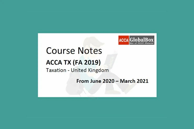 F6 Taxation UK Fa2019 Lecture notes, ACCAGlobalBox and by ACCA GLOBAL BOX and by ACCA juke Box, ACCAJUKEBOX, ACCA Jukebox, ACCA Globalbox