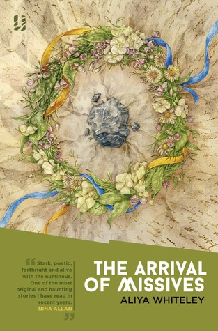 Book cover The Arrival of Missives by Aliya Whiteley