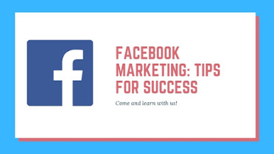 Facebook Marketing: Tips for Success