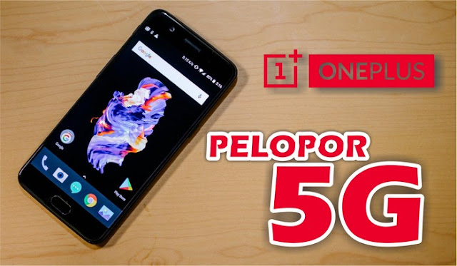 OnePlus, Pelopor Smartphone Berteknologi 5G