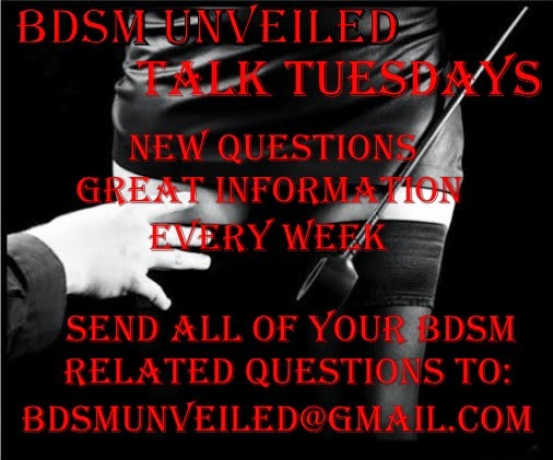 BDSM UNVEILED TALK TUESDAYS