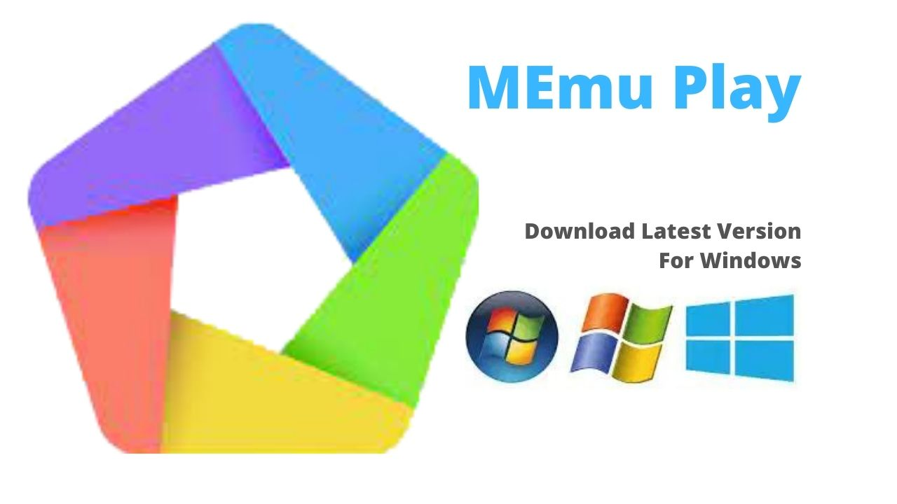 MEmu Play Download Latest Version For Windows 10, 8, 7