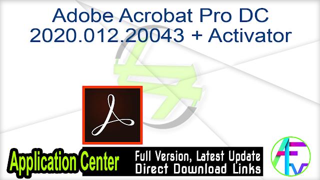 Adobe Acrobat Pro DC 2020.012.20043 + Activator