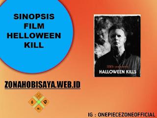 FILM TERBARU BIOSKOP 2021 : Halloween Kill