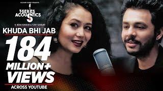 Khuda Bhi Jab Lyrics – Neha Kakkar & Tony Kakkar