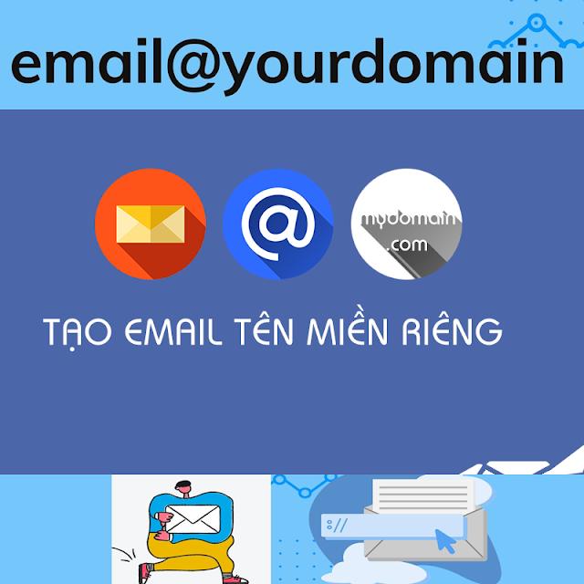 Tạo email domain với tên miền riêng của bạn