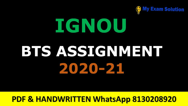 Ignou BTS Assignments 2020-2021