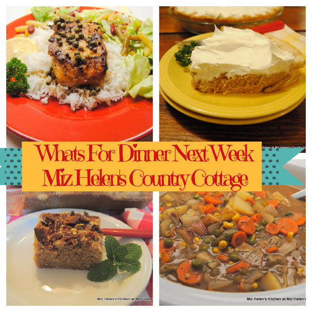 Whats For Dinner Next Week,2-21-21 at Miz Helen's Country Cottage