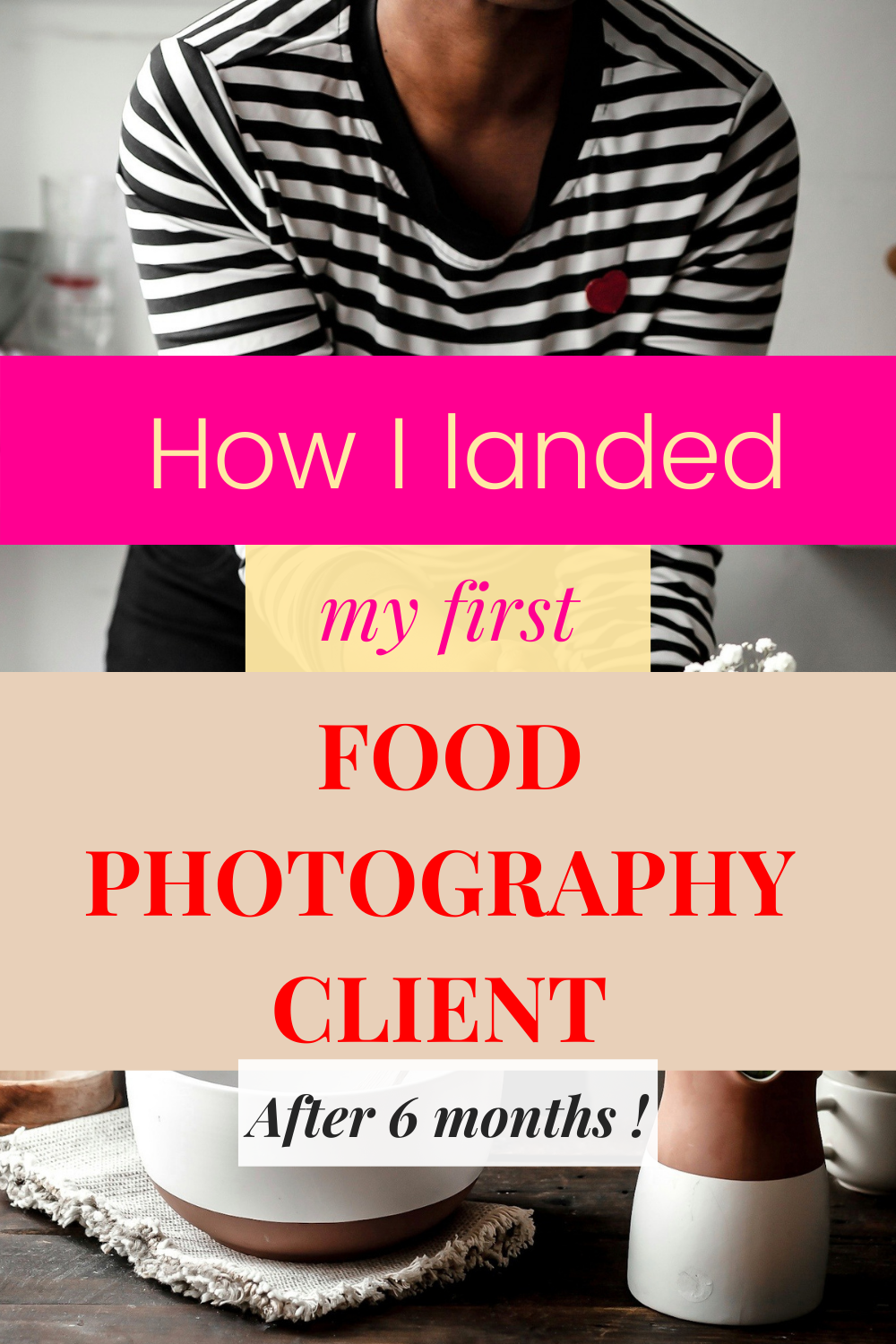 How to get paid for food photography after  6 months