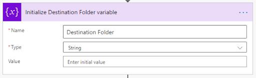 5. Initialize Destination Folder variable
