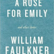 Book Review: A Rose for Emily by William Faulkner ~ My Random Book Thoughts