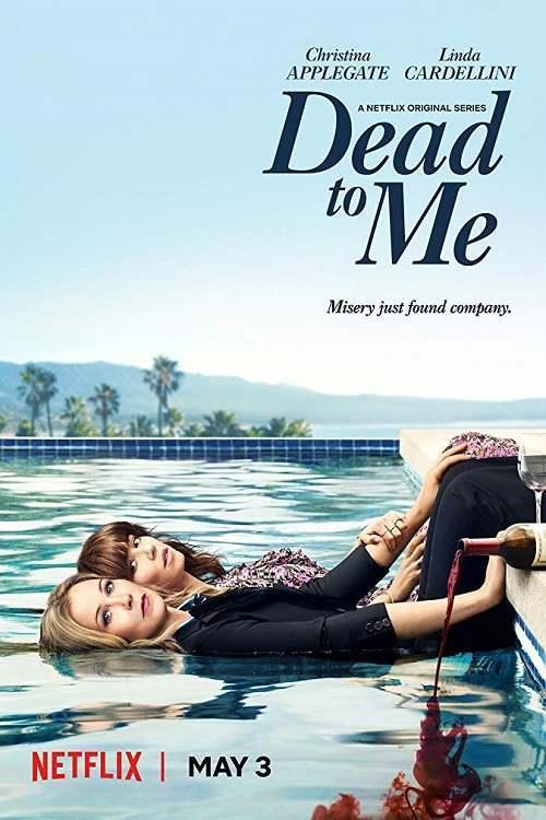 Dead to Me season 1 (2019)