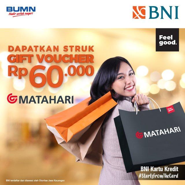 #BankBNI - #Promo Dapatkan Struk Gift Voucher 60K di Matahari (s.d 30 Nov 2019)