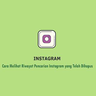 Cara Melihat Riwayat Pencarian Instagram yang Telah Dihapus thum