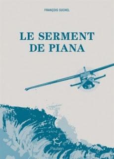 Vie quotidienne de FLaure : Le serment de Piana - François  SUCHEL