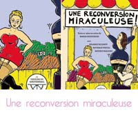 Une reconversion miraculeuse