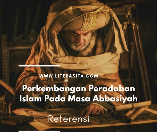 Perkembangan Peradaban Islam Masa Abbasiyah