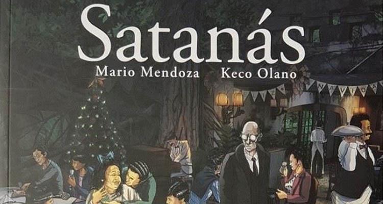 Satanás, de Mario Mendoza y Keco Olano [RESEÑA]