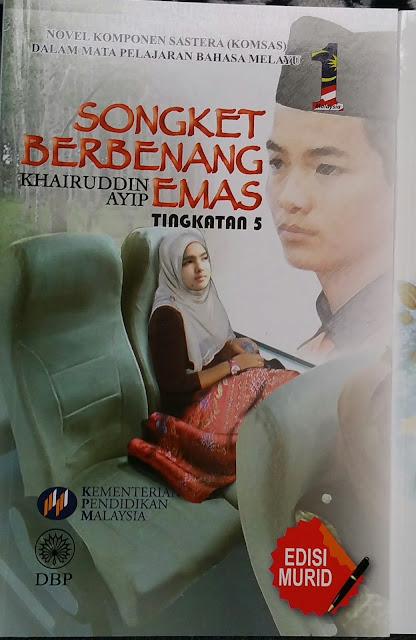 Novel Songket Berbenang Emas Komsas Tingkatan 5