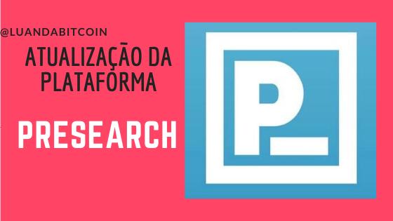 Platfrom update Presearch