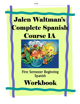 Jalen Waltman's Complete Spanish 1A Workbook for YouTube