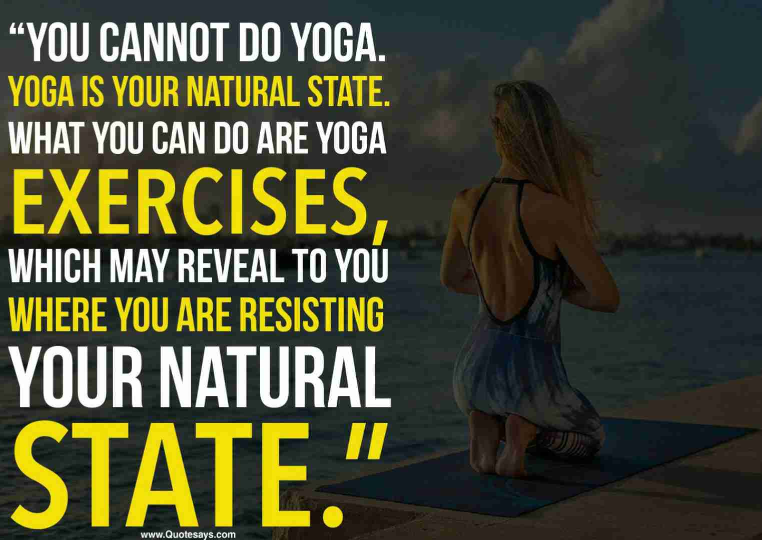 Yoga quotes. Inspirational yoga quotes