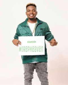 Nothing is more important than making heaven - Olamide