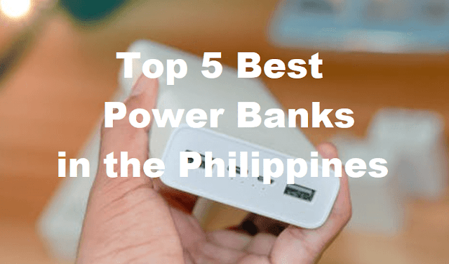 Best Power Banks in the Philippines