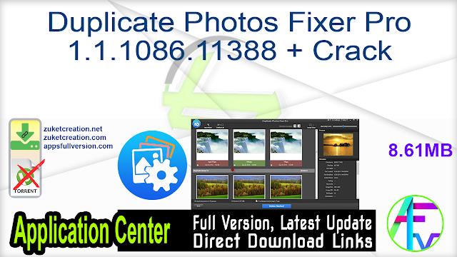 Duplicate Photos Fixer Pro 1.1.1086.11388 + Crack