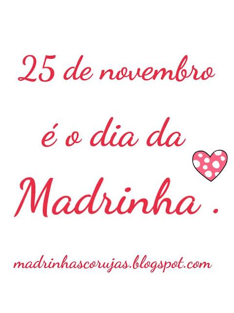 25 de novembro dia da madrinha