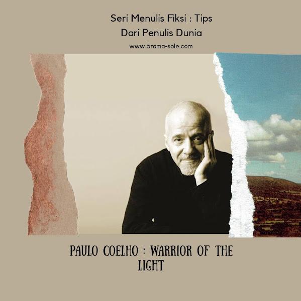 Paulo Coelho : Warrior of The Light