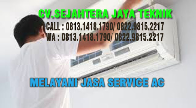 JASA SERVICE AC DI JAKARTA TIMUR AREA JATI PULOGADUNG Telp or WA : 0813.1418.1790 - 0822.9815.2217