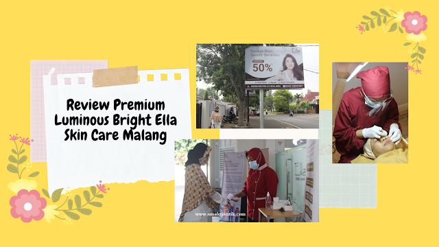 Ella Skin Care Klinik Kecantikan di Malang