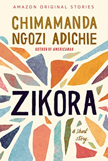 Zikora by Chimamanda Ngozi Adichie