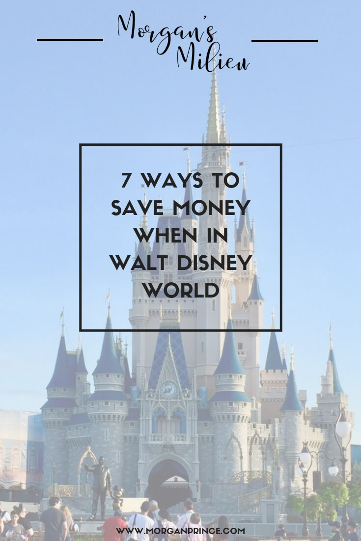 7 Ways To Save Money When In Walt Disney World | Want to save a money when visiting Walt Disney World? After visiting many times I've learned lots - and I'm sharing my tips with you!