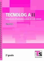 Tecnología II Infraestructura para el aprovechamiento de recursos   Segundo grado 2018-2019 Telesecundaria