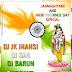 Janmashtami & Independence Day Special - DJ JK Jhansi, DJ San & DJ Barun