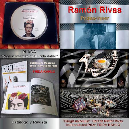 Resumen general del Premio Internacional FRIDA KAHLO:  Placa, Ramón Rivas, Catálogo y obra presentada