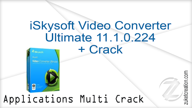 iSkysoft Video Converter Ultimate 11.1.0.224 + Crack   |  112 MB