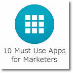 10 Must Use Apps for Marketers