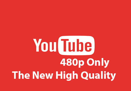 YouTube locks 480p default video quality