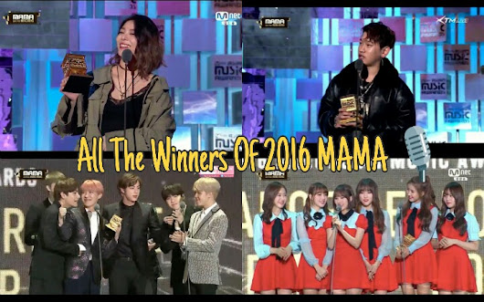 All Winners Of Mnet Asian Music Awards (MAMA) 2016