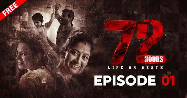 72 Hours - 2nd Series on Tarang Plus