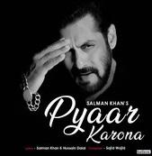 प्यार कोरोना (Pyaar Korona) Salman Khan