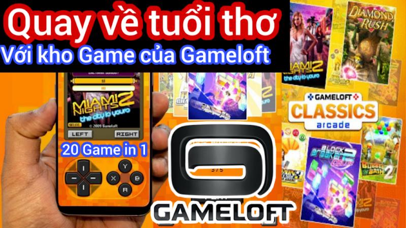 Quay lại tuổi thơ 9x với kho Game cổ điển cực hay của Gameloft - Chơi 20 Game trong 1 App 40MB