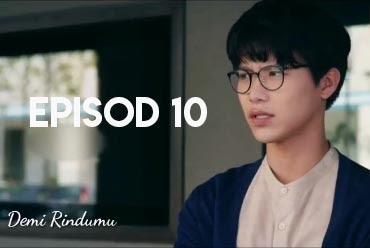Tonton Drama Demi Rindumu Episod 10 Full