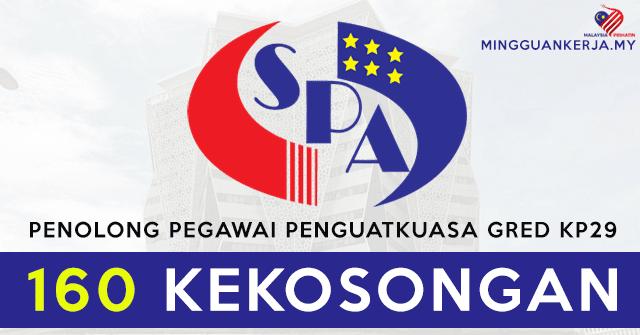 SPA Buka 160 Jawatan Kosong Terkini Penolong Pegawai Penguatkuasa Gred KP29~ Mohon Segera Sebelum 13 September 2020