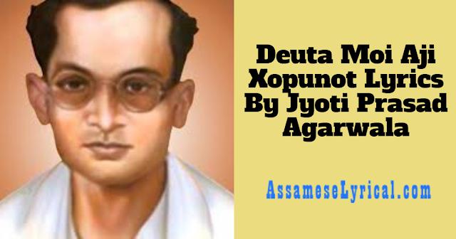 Deuta Moi Aji Xopunot Lyrics